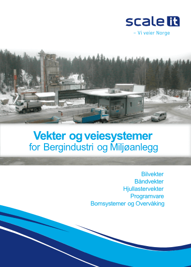 Vekter og veiesystemer for bergindustri og miljøanlegg